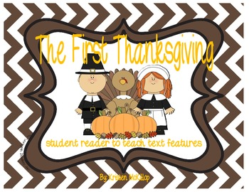 The First Thanksgiving Student Reader - use to teach text