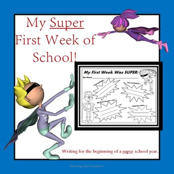 The First Week of School: Writing for the beginning of a S
