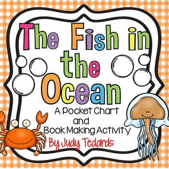 The Fish in the Ocean (Pocket Chart Song and Book Making A