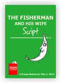 The Fisherman and His Wife-Play Script