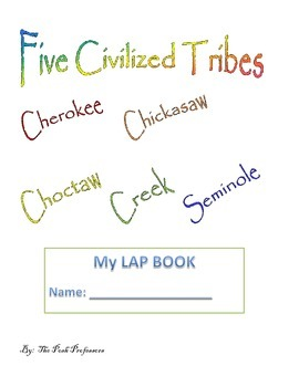 The Five Civilized Tribe Lap Book