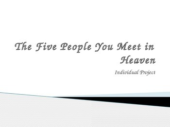 The Five People You Meet in Heaven Project