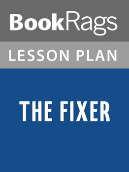 The Fixer Lesson Plans