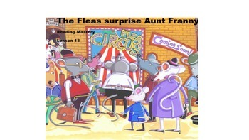Reading Mastery Lesson 13: The Fleas Surprise Aunt Fanny