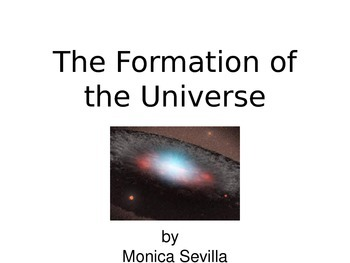 The Formation of the Universe Common Core Powerpoint