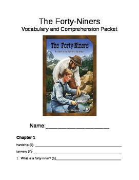 The Forty-Niners Vocabulary and Comprehension Packet