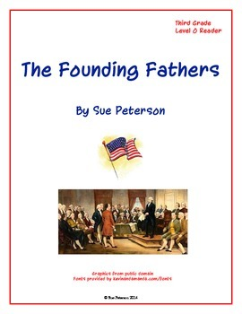 The Founding Fathers:  Level O Reader