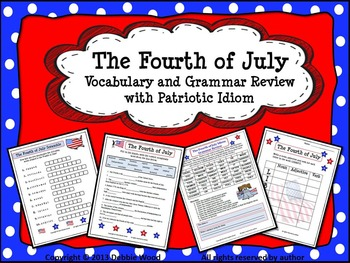 The Fourth of July:  Grammar and Vocabulary Review