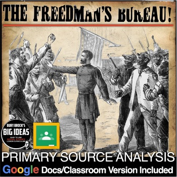 The Freedmen's Bureau Bill Primary Source Activity (Recons
