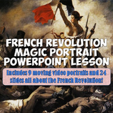 "French Revolution ""Magic Portrait"" Lesson and Powerpoint"