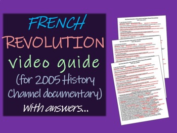 French Revolution Video Guide w/ answers (for 2005 History
