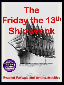 The Friday the 13th Shipwreck: Close Reading Passage and W