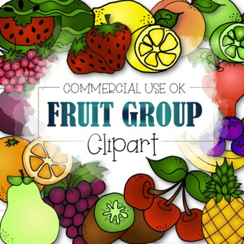 The Fruit Group Clipart (CU and CU4CU OK)  - INSTANT DOWNLOAD