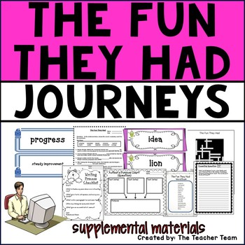 The Fun They Had Journeys Fourth Grade Supplemental Materials