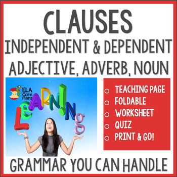 The Function of Clauses - Independent and Dependent ~ Teac