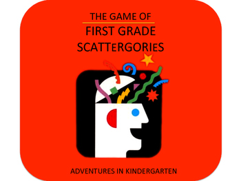 The Game of First Grade Scattergories
