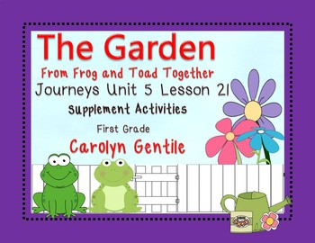 The Garden from Frog and Toad Together Journeys Unit 5 Les