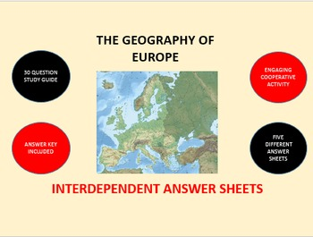 The Geography of Europe: Interdependent Answer Sheets Activity