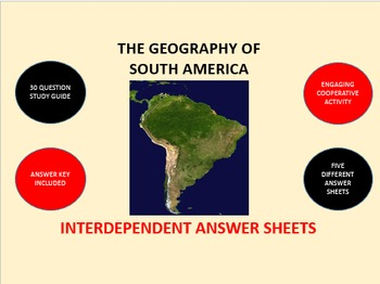 The Geography of South America: Interdependent Answer Shee
