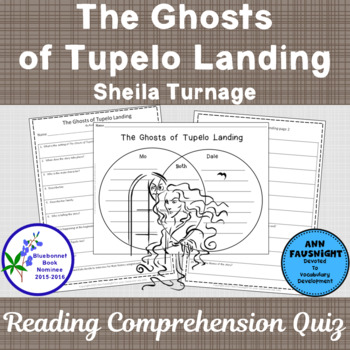 The Ghosts of Tupelo Landing A Reading Comprehension Quiz