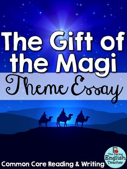 Gift of the Magi Analyzing Theme Essay