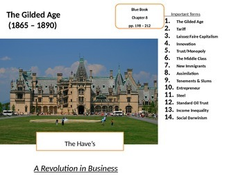 The Gilded Age: Industrialization, Immigration, & importan