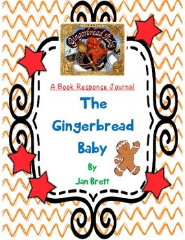 The Gingerbread Baby - A Complete Book Journal