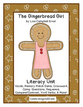 The Gingerbread Girl by Lisa Campbell Ernst Literacy Unit
