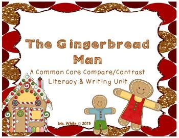 The Gingerbread Man: A Common Core Compare & Contrast Unit