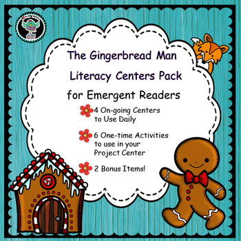 The Gingerbread Man   Literacy Centers for Emergent Readers