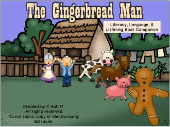 The Gingerbread Man:  Literacy, Language and Listening Boo