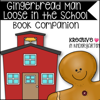 The Gingerbread Man Loose in the School- Book Campanion