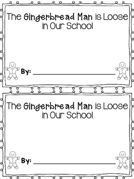 The Gingerbread Man is Loose in Our School book