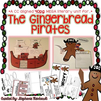 The Gingerbread Pirates Literacy Unit! **1st and 2nd Grade