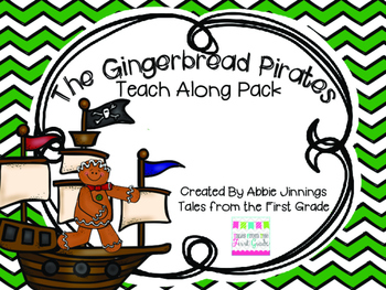 The Gingerbread Pirates- Teach Along Pack