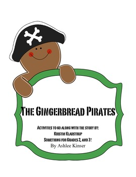 The Gingerbread Pirates by Kristin Kladstrup - Comprehensi