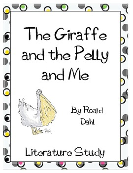 The Giraffe and the Pelly and Me Literature Study: Test, V