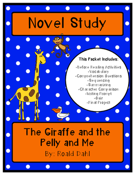 The Giraffe and the Pelly and Me: Novel Study and Final Project