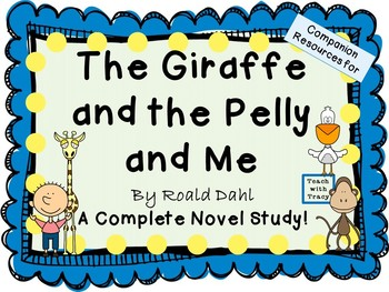 The Giraffe and the Pelly and Me by Roald Dahl:  A Complet