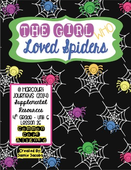 The Girl Who Loved Spiders (Journeys 4th Gr. - Supplementa