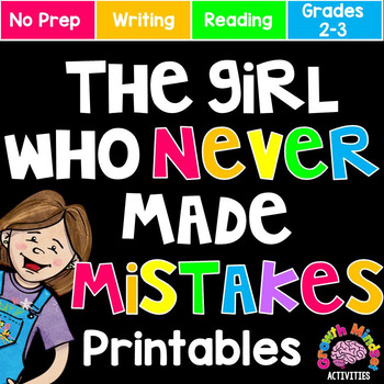The Girl Who Never Made Mistakes No Prep Printables (Growt