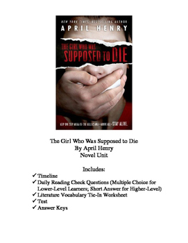 The Girl Who Was Supposed to Die by April Henry Novel Unit