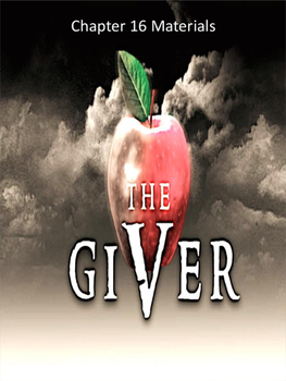 The Giver Annotation Packet - Chapters 16 to 18 (Updated P