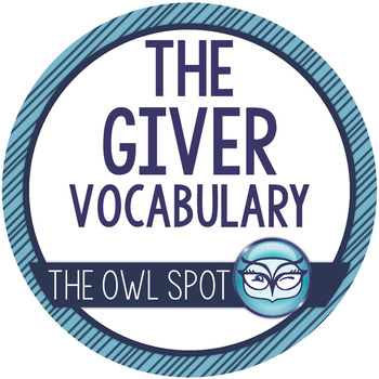 The Giver - Chapter Vocabulary worksheets/assessments