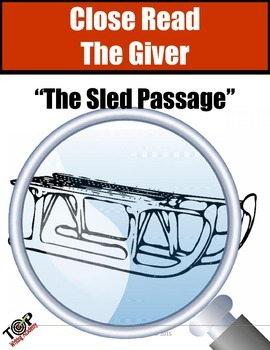 "The Giver Close Reading Exercise ""The Sled Passage"""