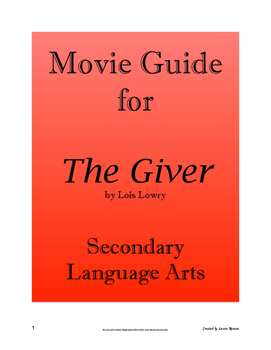 The Giver - Movie Guide; Secondary Language Arts