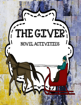 The Giver - Novel Activities Unit