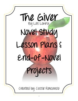 The Giver Novel Study Lesson Plans and Extension Projects