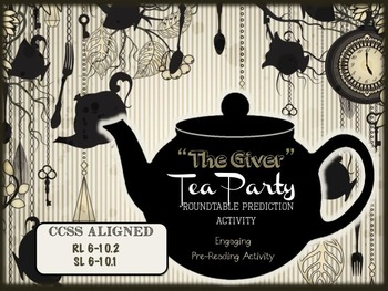 """The Giver Pre-Reading Activities: """"Tea Party"""" + """"Roundtabl"""