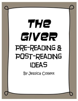 The Giver Pre-Reading & Post-Reading Ideas